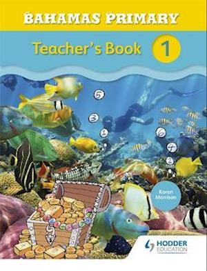 Bahamas Primary Mathematics Teacher's Book 1