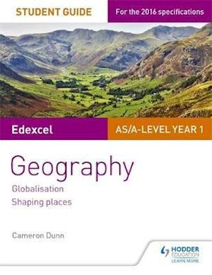 Bog, paperback Edexcel AS/A-Level Geography Student Guide 2: Globalisation; Regenerating Places; Shaping Places af Cameron Dunn