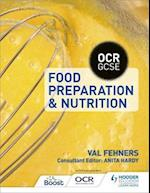 OCR GCSE Food Preparation and Nutrition af Val Fehners