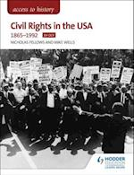 Access to History: Civil Rights in the USA 1865-1992 for OCR (Access to History)