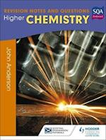 Higher Chemistry: Revision Notes and Questions (SEM)