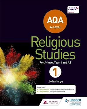 Bog, paperback AQA A-level Religious Studies Year 1: Including AS af John Frye