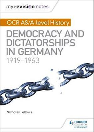 Bog, paperback My Revision Notes: OCR AS/A-Level History: Democracy and Dictatorships in Germany 1919-63 af Nicholas Fellows