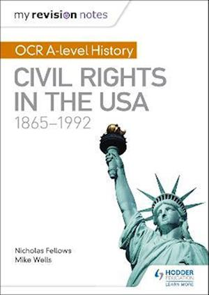 Bog, paperback My Revision Notes: OCR A Level History: Civil Rights in the USA 1865-1992 af Mike Wells