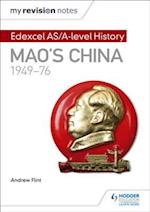 My Revision Notes: Edexcel AS/A-level History: Mao's China, 1949-76 af Andrew Flint