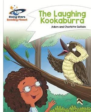 Reading Planet - The Laughing Kookaburra - White: Comet Street Kids