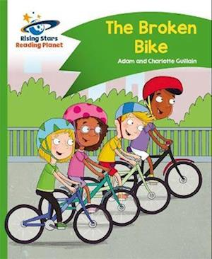 Reading Planet - The Broken Bike - Green: Comet Street Kids