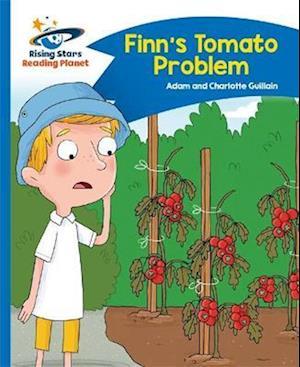 Reading Planet - Finn's Tomato Problem - Blue: Comet Street Kids