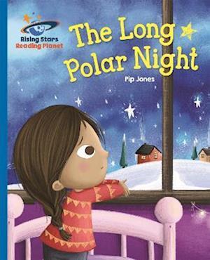 Reading Planet - The Long Polar Night - Blue: Galaxy