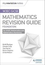 WJEC GCSE Maths Foundation: Mastering Mathematics Revision Guide