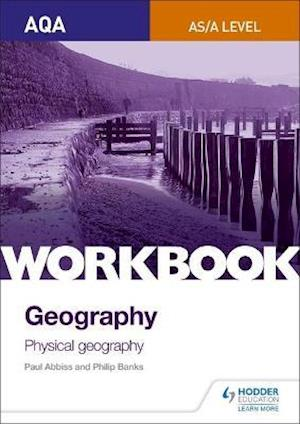 Bog, paperback AQA AS/A-Level Geography Workbook 1: Physical Geography af Philip Banks