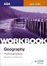 AQA AS/A-Level Geography Workbook 1: Physical Geography af Philip Banks