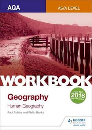 Bog, paperback AQA AS/A-Level Geography Workbook 2: Human Geography af Philip Banks