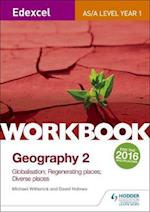 Edexcel AS/A-level Geography Workbook 2: Globalisation; Regenerating Places; Diverse Places