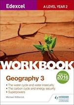 Edexcel A Level Geography Workbook 3: Water cycle and water insecurity; Carbon cycle and energy security; Superpowers.