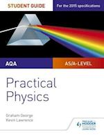 AQA A-level Physics Student Guide: Practical Physics af Graham George, Kevin Lawrence
