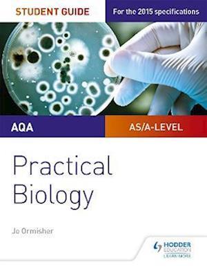 Bog, paperback AQA A-level Biology Student Guide: Practical Biology af Jo Ormisher