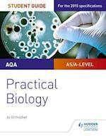 AQA A-level Biology Student Guide: Practical Biology af Jo Ormisher
