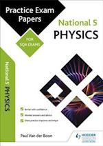 National 5 Physics: Practice Papers for SQA Exams (Scottish Practice Exam Papers)