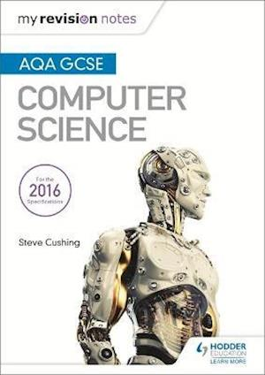 Bog, paperback AQA GCSE Computer Science My Revision Notes af Steve Cushing