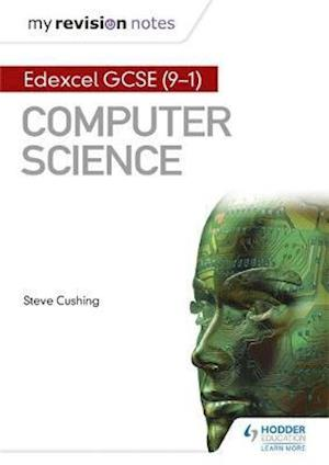 Bog, paperback Edexcel GCSE Computer Science My Revision Notes af Steve Cushing