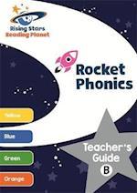 Reading Planet Rocket Phonics Teacher's Guide B (Yellow - Orange) (Rising Stars Reading Planet)