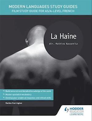 Modern Languages Study Guides: La haine