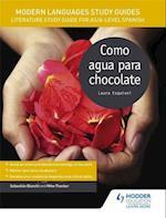 Modern Languages Study Guides: Como Agua Para Chocolate (Film and Literature Guides)