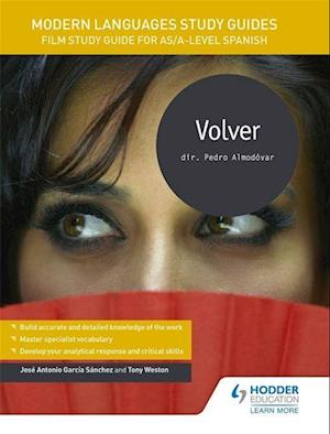 Bog, paperback Modern Languages Study Guides: Volver af Jose Antonio Garcia Sanchez