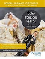 Modern Languages Study Guides: Ocho Apellidos Vascos af Jose Antonio Garcia Sanchez