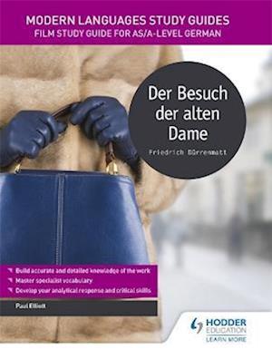 Bog, paperback Modern Languages Study Guides: Der Besuch der alten Dame af Paul Elliott