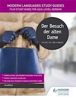 Modern Languages Study Guides: Der Besuch der alten Dame (Film and Literature Guides)