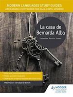 Modern Languages Study Guides: La casa de Bernarda Alba (Film and Literature Guides)