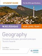 WJEC/Eduqas AS/A-level Geography Student Guide 3