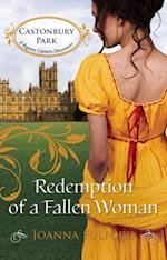 Redemption of a Fallen Woman (Mills & Boon M&B) (Castonbury Park, Book 7)