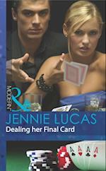 Dealing Her Final Card (Mills & Boon Modern) (Princes Untamed, Book 1)