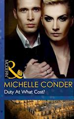 Duty At What Cost? (Mills & Boon Modern)