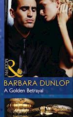 Golden Betrayal (Mills & Boon Modern) (The Highest Bidder, Book 6)