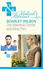 Maverick Doctor and Miss Prim (Mills & Boon Medical) (Rebels with a Cause, Book 1)