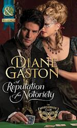 Reputation for Notoriety (Mills & Boon Historical) (The Masquerade Club, Book 1)