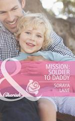 Mission: Soldier to Daddy (Mills & Boon Cherish) (Heroes Come Home, Book 5)