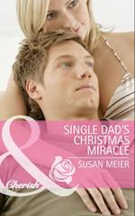 Single Dad's Christmas Miracle (Mills & Boon Cherish)
