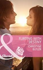 Flirting with Destiny (Mills & Boon Cherish) (Welcome to Destiny, Book 4)