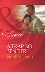 Trap So Tender (Mills & Boon Desire) (The Drummond Vow, Book 3)