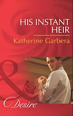 His Instant Heir (Mills & Boon Desire) (Baby Business, Book 1)
