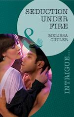 Seduction Under Fire (Mills & Boon Intrigue) af Melissa Cutler