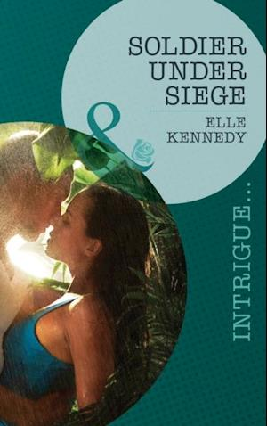 Soldier Under Siege (Mills & Boon Intrigue) (The Hunted Book 1) af Elle Kennedy