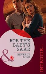 For the Baby's Sake (Mills & Boon Intrigue) af Beverly Long
