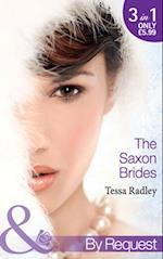 Saxon Brides: Mistaken Mistress / Spaniard's Seduction / Pregnancy Proposal (Mills & Boon By Request) (The Saxon Brides, Book 1)