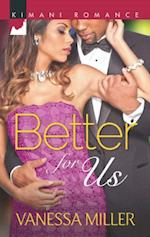 Better for Us (Mills & Boon Kimani) (For Your Love, Book 2)